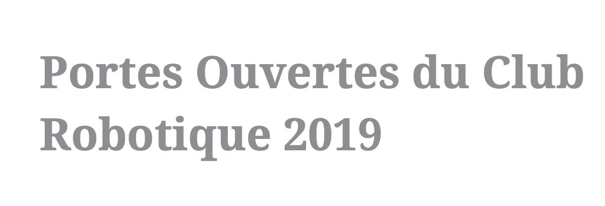Portes Ouvertes du Club Robotique 2019