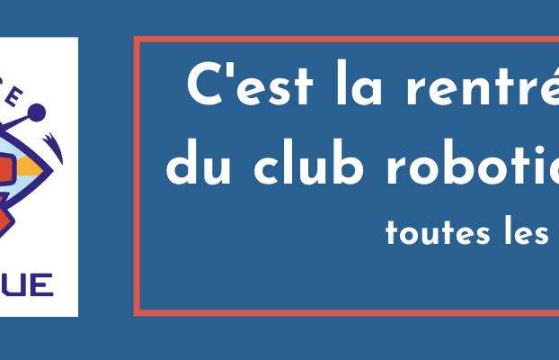 Club Robotique : Début des inscriptions 2021